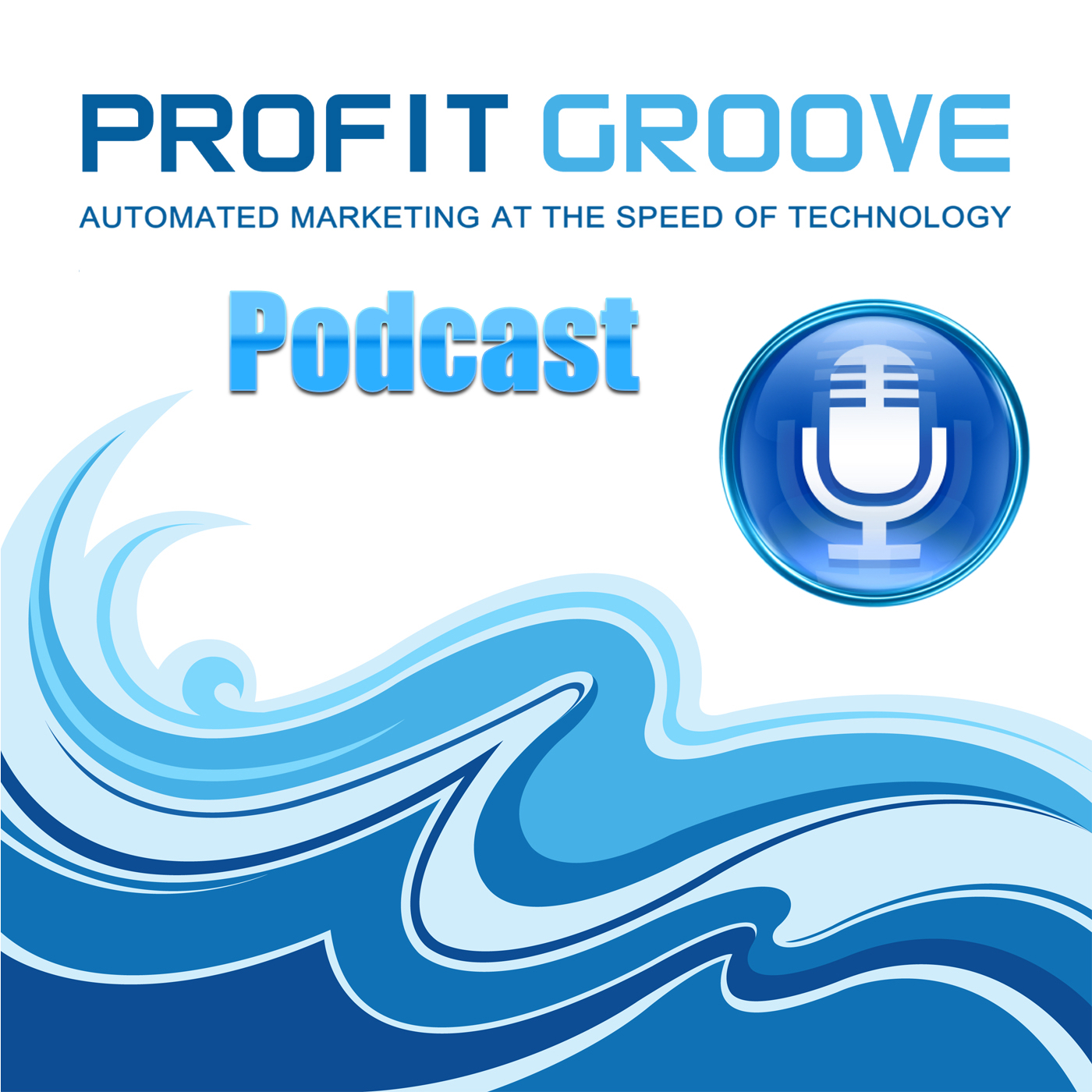 Profit Groove Podcast